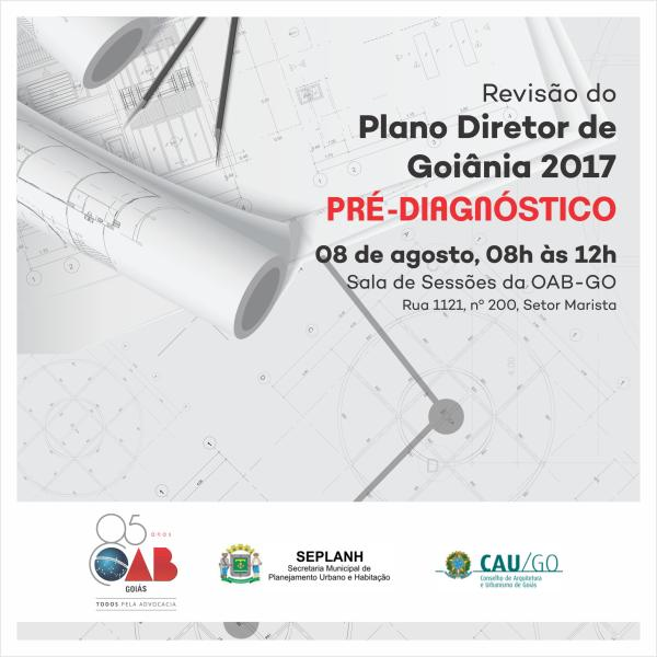 08.08 - Revisão do Plano Diretor de Goiânia 2017