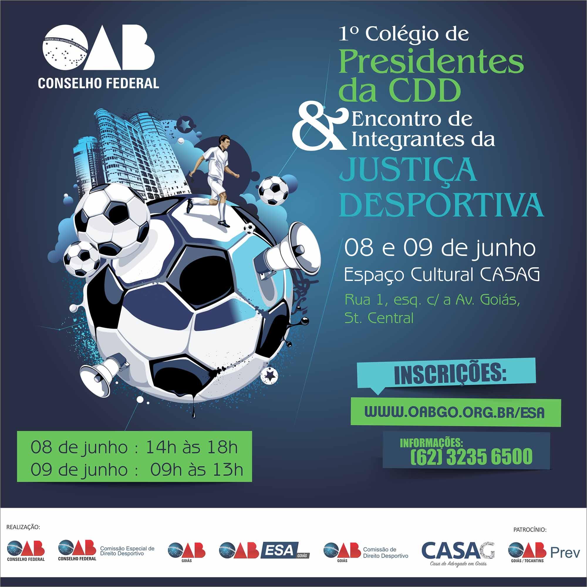 08 e 09.06 - 1º Colégio de Presidentes da CDD e Encontro de Integrantes da Justiça Desportiva