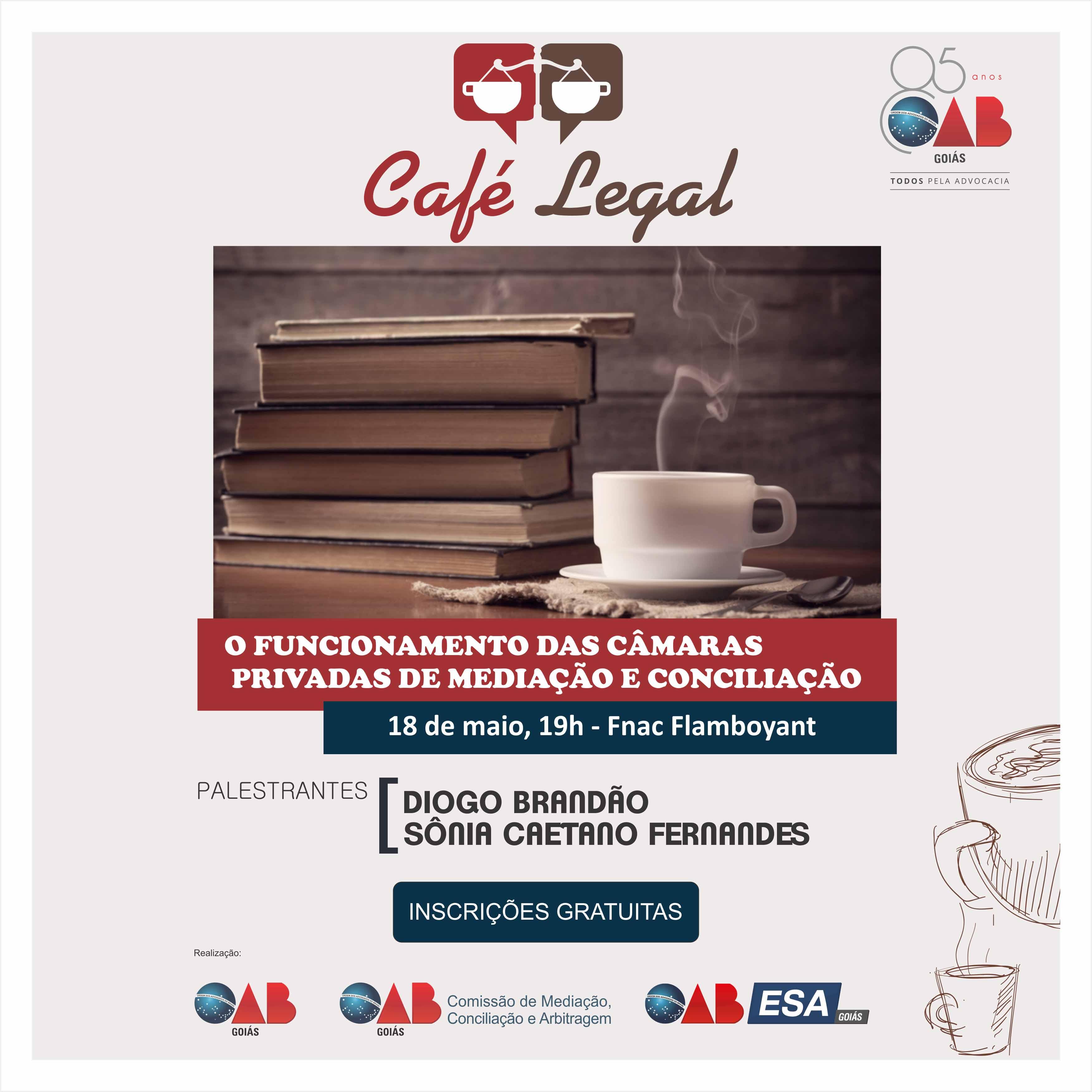 18.05 - Café Legal : O Funcionamento das Câmaras Privadas de Mediação e Concilação