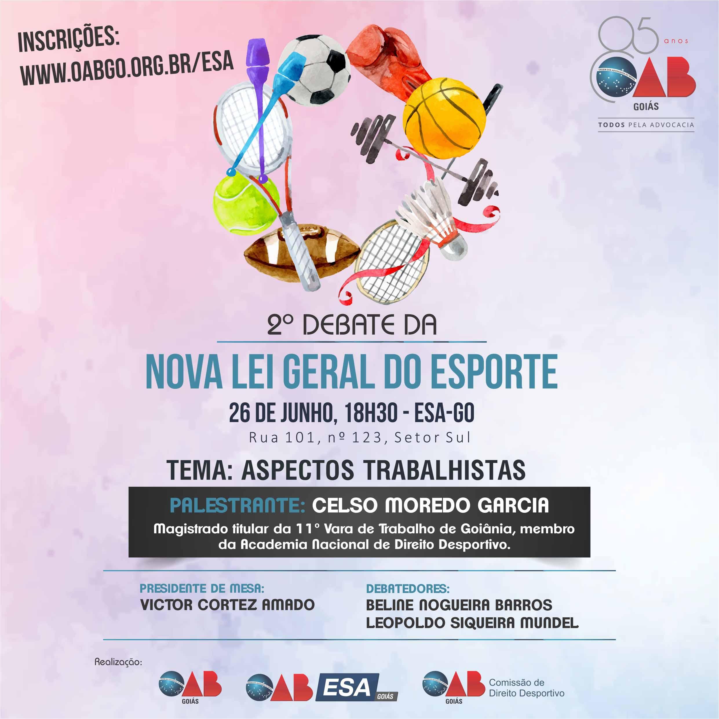 26.06 - 2º Debate da Nova Lei Geral do Esporte