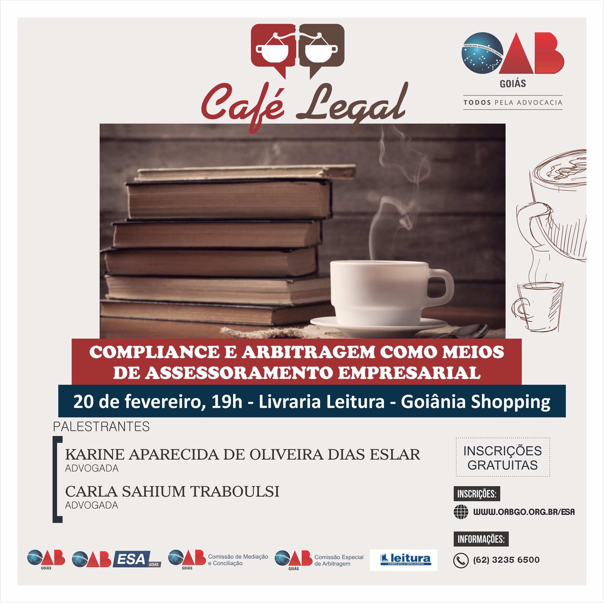20.02 - Café Legal - Compliance e Arbitragem como meios de Assessoramento Empresarial