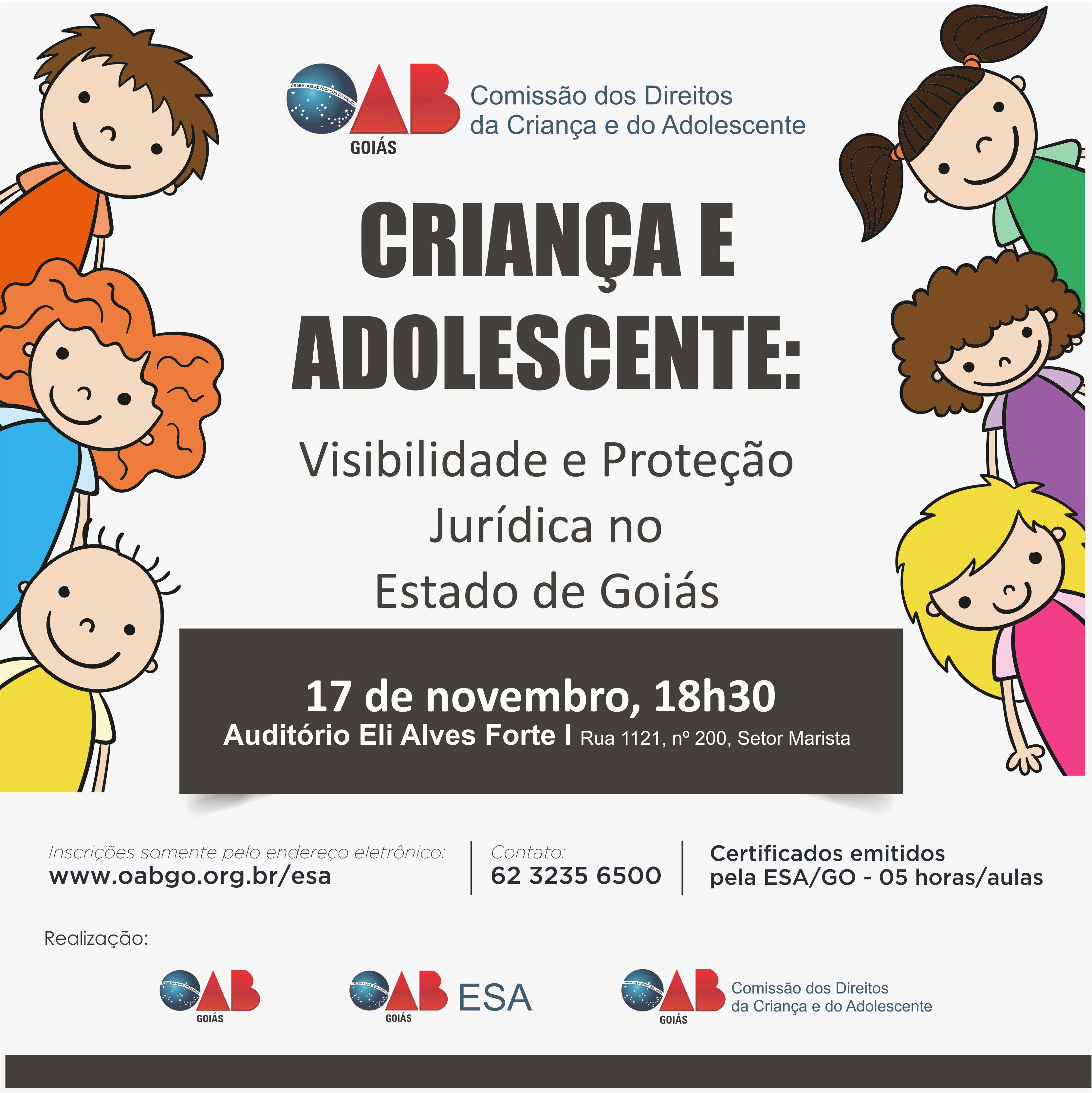 17/11 - Criança e Adolescente: Visibilidade e Proteção Jurídica