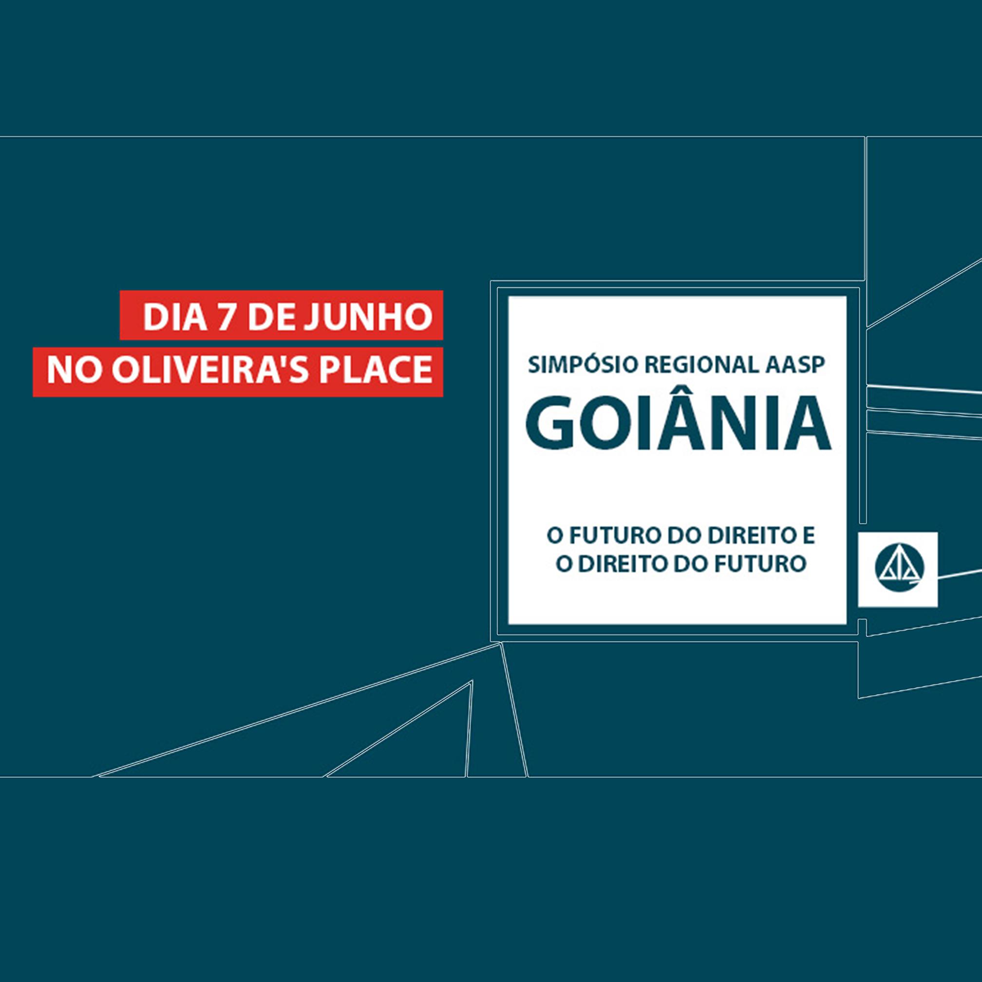 07.06 - Simpósio Regional AASP Goiânia