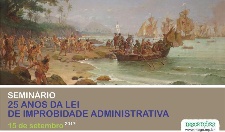 OAB-GO participa de seminário sobre 25 anos da Lei de Improbidade Administrativa