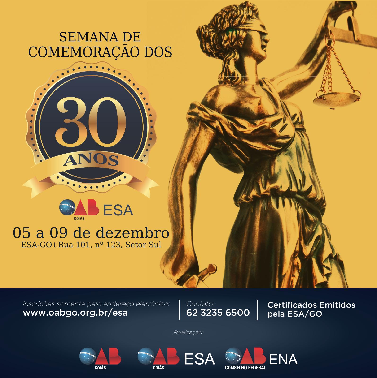 05 a 09/12 - Semana de Comemoração dos 30 anos da ESA-GO