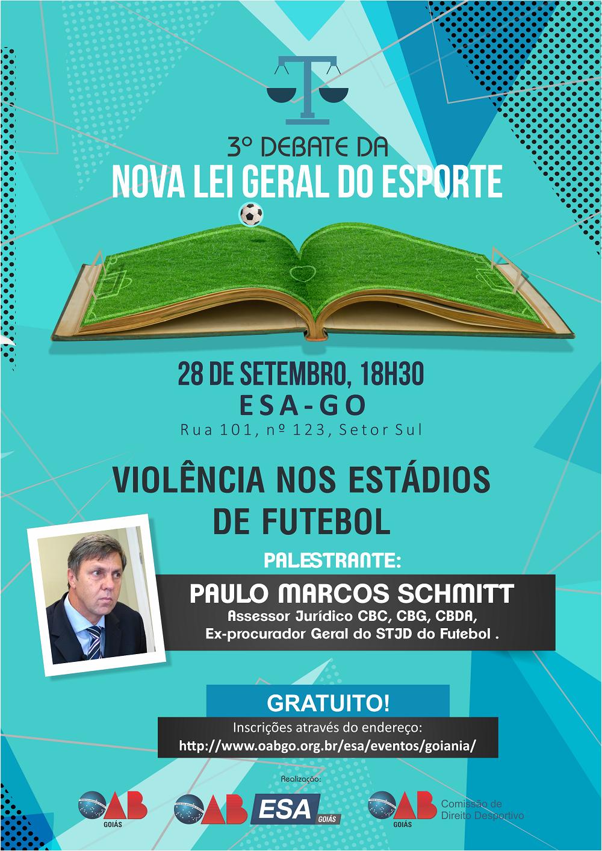 28.09 - 3º Debate da Nova Lei Geral do Esporte - Violência nos Estádios de Futebol