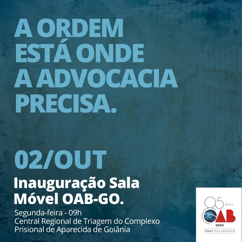 02.10 - Inauguração da Sala Móvel da OAB-GO