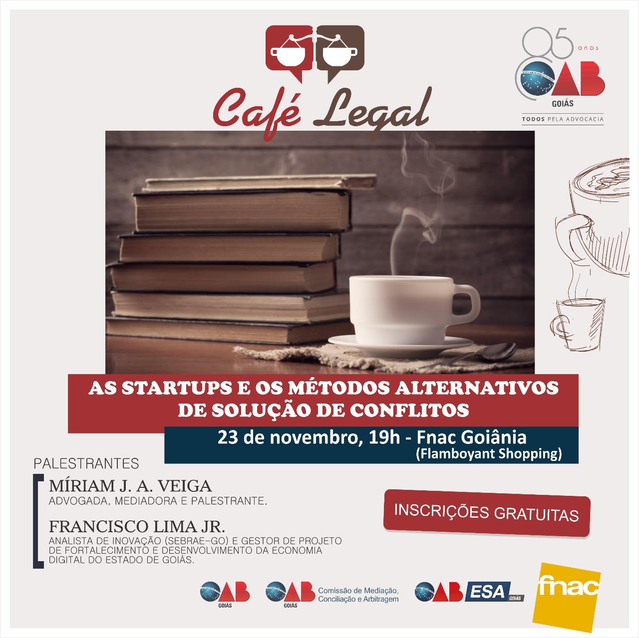 23.11 - Café Legal - As Startups e os Métodos Alternativos de Solução de Conflitos