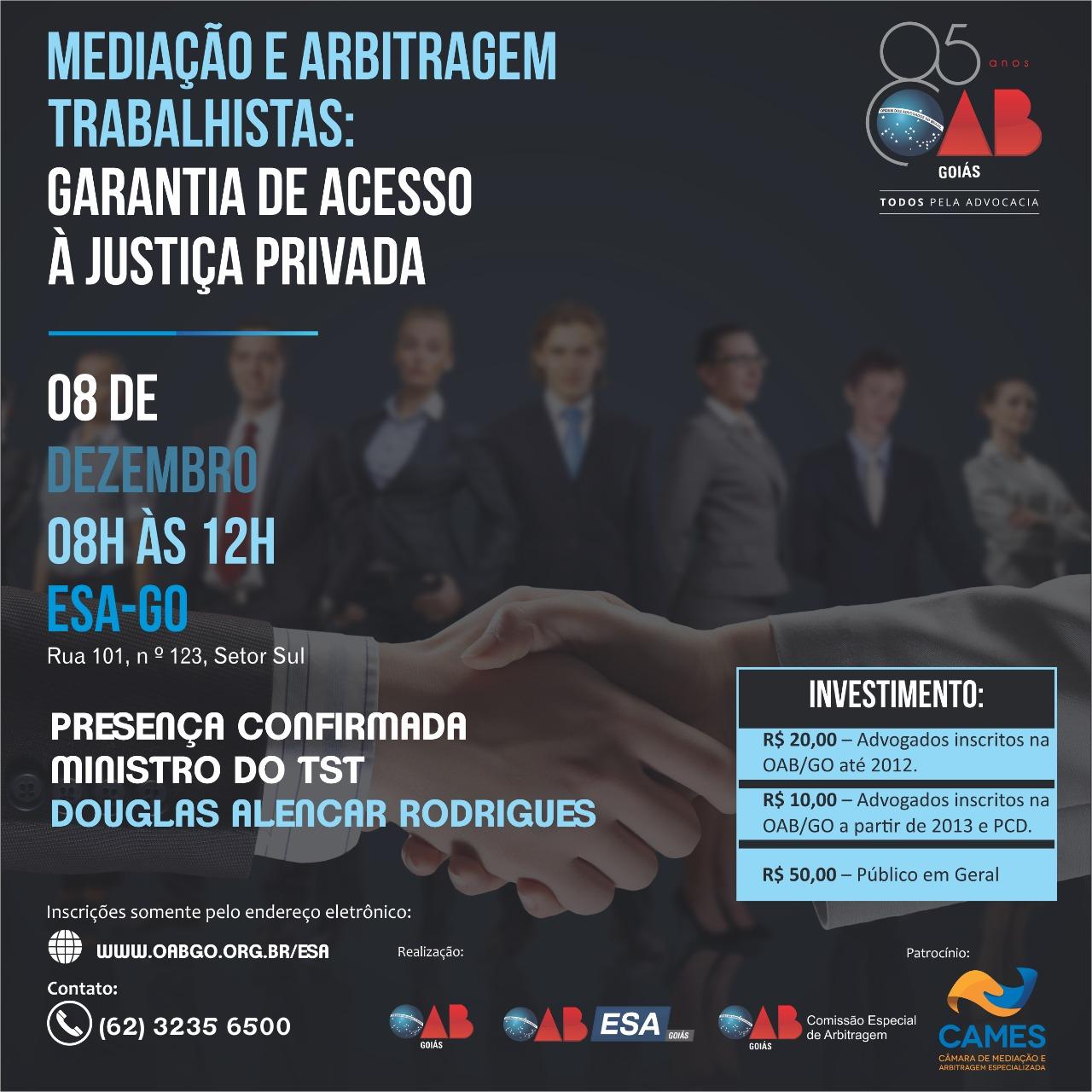 08.12 - Mediação e Arbitragem Trabalhistas: Garantia de Acesso à Justiça Privada
