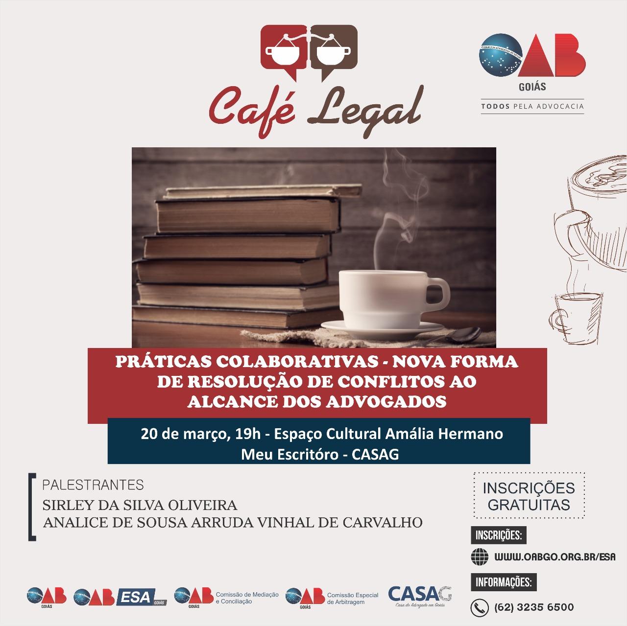20.03 - Café Legal - Práticas Colaborativas - Nova Forma de Resolução de Conflitos ao Alcance dos Advogados