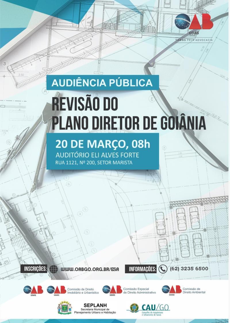 OAB-GO realiza audiência pública sobre revisão do Plano Diretor de Goiânia