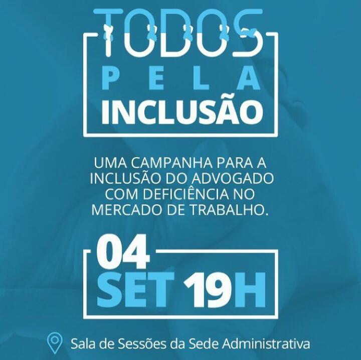 04.09 - Lançamento da Campanha - Todos pela Inclusão