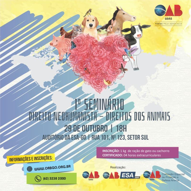 OAB-GO promove 1º Seminário Direito Neohumanista - Direito dos Animais