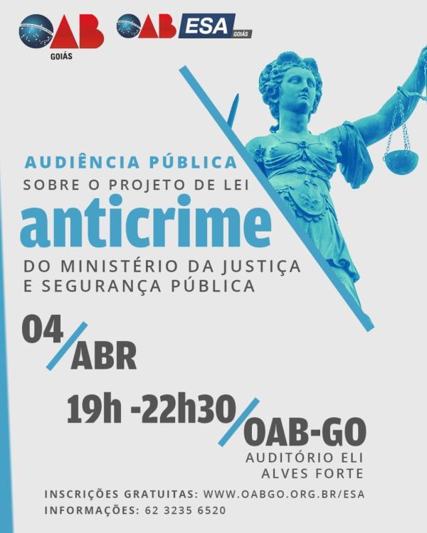 04.04 - Audiência Pública - Projeto de Lei Anticrime do Ministério da Justiça e Segurança Pública