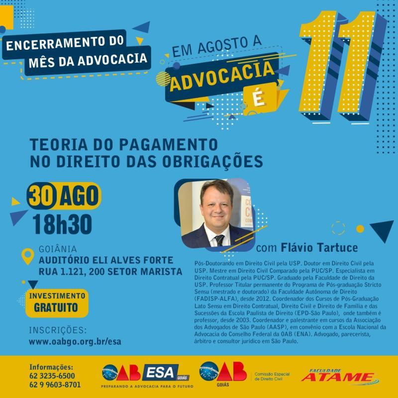 ESA-GO encerra Mês da Advocacia com palestra sobre Teoria do Pagamento no Direito das Obrigações