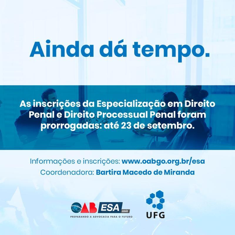ESA-GO prorroga inscrições da Especialização em Direito Penal e Processual Penal