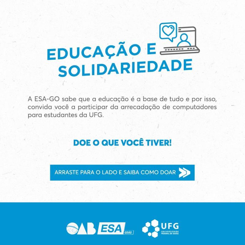 Em campanha solidária, OAB/ESA incentiva doação de computadores a estudantes da UFG